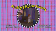 Muffy's House Guests Title Card