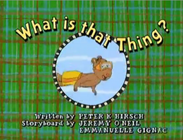 What is that Thing Title Card