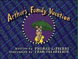 Arthur's Family Vacation (episode)