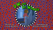 D.W. and Dr. Whosit Title Card