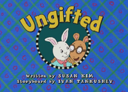 Ungifted Title Card