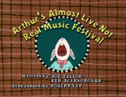Arthur's Almost Live Not Real Music Festival Title Card