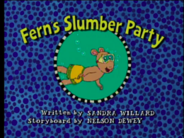 Fern's Slumber Party Title Card