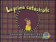 Arthur's Cousin Catastrophe Spanish