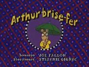 Arthur the Wrecker French