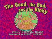 The Good the Bad and the Binky
