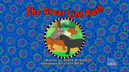 The Great Lint Rush title card 2
