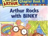 Arthur Rocks with BINKY