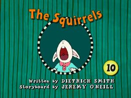 The Squirrels title card