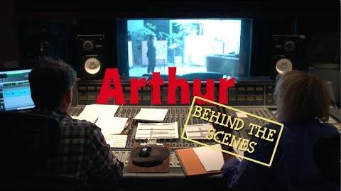 ARTHUR Behind-the-Scenes!