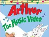 Arthur: The Music Video