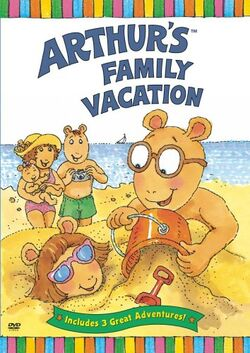 Arthur's Family Vacation DVD