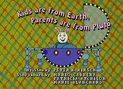 Kids are from Earth, Parents are from Pluto Title Card