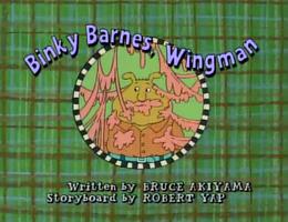 Binky Barnes, Wingman Title Card