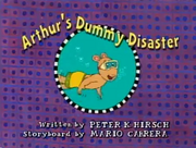 Arthur's Dummy Disaster Title Card