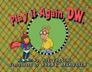 Play It Again, D.W. Title Card
