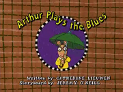 Arthur Plays the Blues Title Card