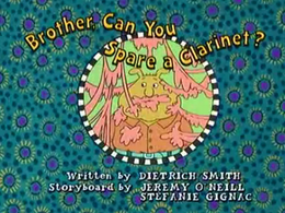 Brother Can You Spare a Clarinet? Title Card