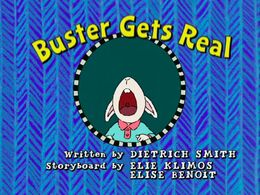 Buster Gets Real title card