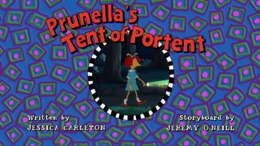 Prunella's Tent of Portent Title Card