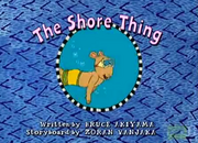 The Shore Thing Title Card