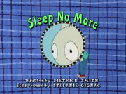 Sleep No More Title Card