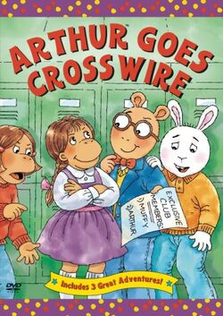 Arthur Goes Crosswire DVD