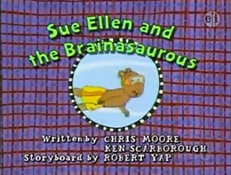 Sue Ellen and the Brainasaurous Title Card