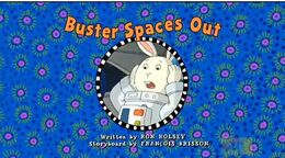 Buster Spaces out