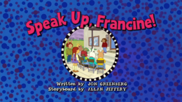 Speak Up, Francine! Title Card