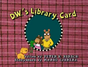 D.W.'s Library Card Title Card