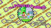 The Princess Problem title card