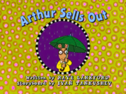 Arthur Sells Out title card