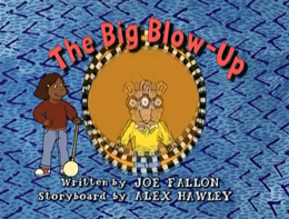 The Big Blow-Up Title Card