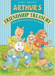 Arthur friendship treasury