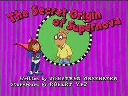 The Secret Origin of Supernova - title card