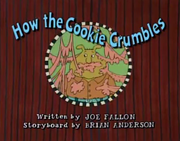 How the Cookie Crumbles Title Card
