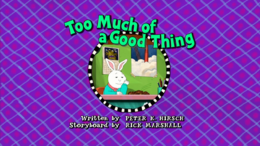 Too Much of a Good Thing Title Card