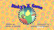 Binky's 'A' Game title card