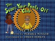 The Scare-Your-Pants-Off Club Title Card