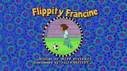 Flippity Francine title card