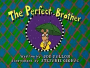 The Perfect Brother Title Card