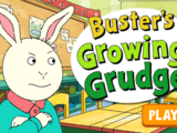 Buster's Growing Grudge (game)