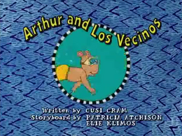 Arthur and Los Vecinos Title Card