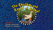 The Rhythm and Roots of Arthur Title Card