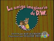 D.W.'s Imaginary Friend Spanish