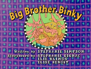 Big Brother Binky Title Card