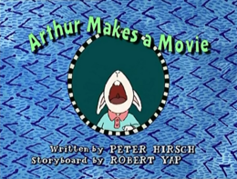 Arthur Makes a Movie Title Card