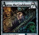 Aaron, the Godslayer