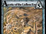 Ascetic of the Lidless Eye